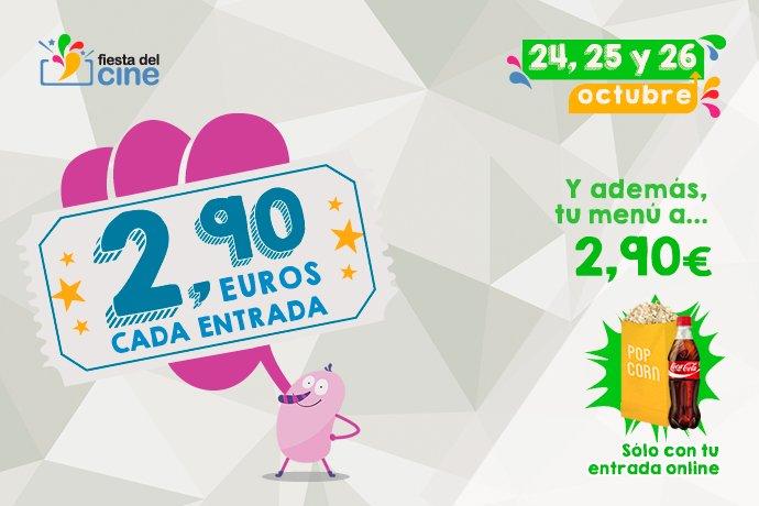 Fiesta del cine 2,90€ entrada octubre 24, 25 y 26 de octubre 2016